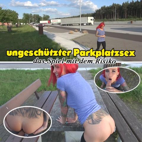 ungeschützter Parkplatzsex - das Spiel mit dem Risiko